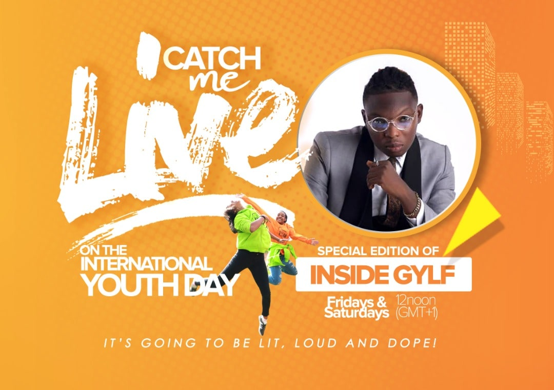 INSIDE GYLF - SPECIAL INTERNATIONAL YOUTH DAY EDITION